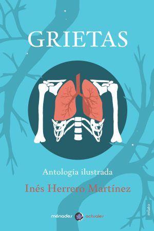 Grietas_Ines_Herrero_MénadesEditorial