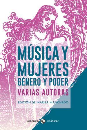 Musica_y_mujeres_Ed_Marisa_Manchado_MénadesEditorial