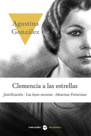 Clemencia_a_las_estrellas_Agustina_Gonzalez_MénadesEditorial
