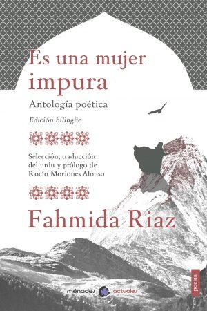 Es_una_mujer_impura_Fahmida_Riaz_MénadesEditorial