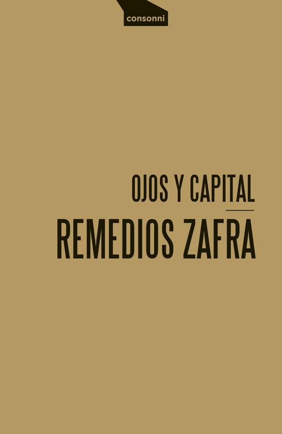 Portada de Ojos y capital de Remedios Zafra