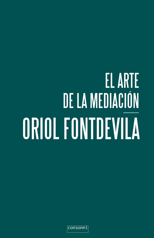 Portada de El arte de la mediación de Oriol Fontdevila