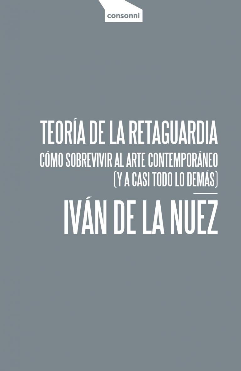 Portada de Teoría de la retaguardia de Iván de la Nuez